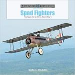 67145 - Wilkins, M.C. - Spad Fighters. The Spad A.2 to XVI in World War I