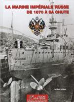 67205 - Saibene, M. - Marine Imperiale Russe de 1870 a sa chute - Marines du Monde 32 (La)