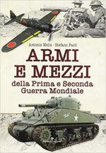 67210 - Melis-Paoli, A.-S. - Armi e mezzi della Prima e Seconda Guerra Mondiale