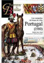 67286 - Saez Abad, R. - Guerreros y Batallas 135: Portugal 1580. Las Campanas del Duque de Alba