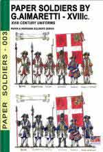 67334 - Cristini, L.S. cur - Paper soldiers by G. Aimaretti: XVIII Century