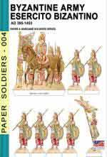 67335 - Cristini, L.S. cur - Paper soldiers Byzantine Army - Esercito Bizantino. AD 395-1453