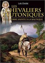 67395 - Chollet, L. - Chevaliers Teutoniques. De la Terre sainte a la Baltique (Les)