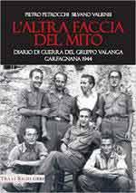 67430 - Zeppolini-Zipolini, M.-R. - Altra faccia del mito. Diario di guerra del Gruppo Valanga. Garfagnana 1944 (L')