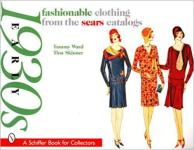 67483 - Ward-Skinner, T.-T. - Fashionable clothing from the Sears Catalogs. Early 1930s Fashion with price guide