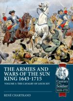 67547 - Chartrand, R. - Armies and Wars of the Sun King 1643-1715 Vol 3. The Cavalry of Louis XIV (The)