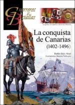 67573 - Saez Abad, R. - Guerreros y Batallas 137: La conquista de Canarias 1402-1496
