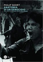 67592 - Short, P. - Anatomia di un genocidio. Pol Pot e i crimini dei Khmer rossi