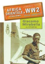 67617 - Bovi-Mirabella, L.-B. - Africa Orientale Italiana.WW2 Speciale: Giacomo Mirabella in Etiopia