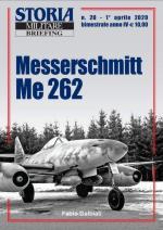 67651 - Galbiati, F. - Messerschmitt Me 262 - Storia Militare Briefing 20
