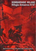 67653 - Breda-Calini-Padovan, M.A.-A.-G. - Bombardano Milano. Rifugio Antiaereo n. 87