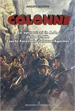 67657 - Agostini, A. - Colonne. Le operazioni in A.O. delle CC.NN. Coorte Forestale Collona Agostini