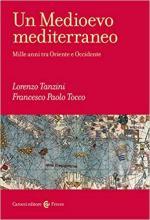 67673 - Tanzini-Tocco, L.-F.P. - Medioevo mediterraneo. Mille anni tra Oriente ed Occidente (Un)