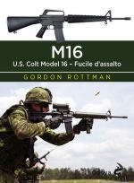 67687 - Rottman-Shumate, G.L.-J. - M16. US Colt model 16. Fucile d'assalto