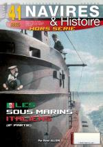 67784 - Alloin, R. - HS Navires&Histoire 41: Les Sous-marins italiens 2eme Partie