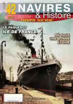 67785 - Brouard, J.Y. - HS Navires&Histoire 42: Le Paquebot Ile de France. Ne' sous un bonne etoile