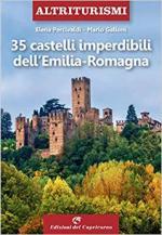 67839 - Percivaldi-Galloni, E.-M. - 35 castelli imperdibili dell'Emilia-Romagna