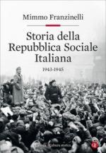 67855 - Franzinelli, M. - Storia della Repubblica Sociale 1943-1945