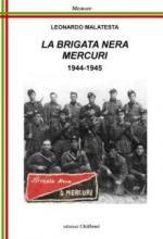 67884 - Malatesta, L. - Brigata Nera Mercuri 1994-1945