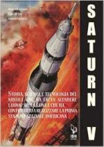 67897 - Lo Campo-Di Leo-Lucarelli, A.-C.-G. - Saturn V e le sue missioni