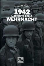 67908 - Citino, R.M. - 1942 L'arresto della Werhrmacht