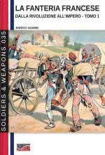 67952 - Acerbi, E. - Fanteria francese dalla Rivoluzione all'Impero Tomo 1 (La)