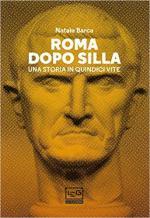 67968 - Barca, N. - Roma dopo Silla. Una storia in quindici vite