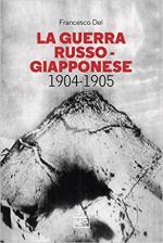 67969 - Dei, F. - Guerra russo-giapponese (La)