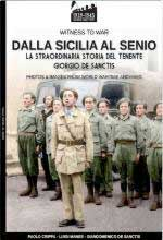 67977 - Crippa-Manes, P.-L. - Dalla Sicilia al Senio. La straordinaria storia del tenente Giorgio De Sanctis