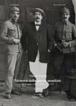68011 - Fiorio, V. - Memorie della Guerra Mondiale Vol 2: dal 18 aprile 1916 al 18 dicembre 1919