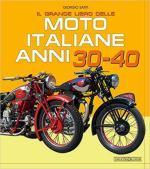 68212 - Sarti, G. - Grande libro delle moto italiane anni 30-40 (Il)