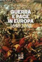 68273 - Gori, M. - Guerra e pace in Europa 1648-1763