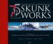 68429 - Goodall, J.C. - 75 years of the Lockheed Martin Skunk Works