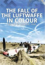 68520 - Ellis, C.J.M. - Fall of the Luftwaffe in Colour. Battle of Britain 1940 (The)