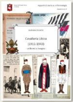 68521 - Zorzetto, G. - Cavalleria libica 1911-1943. Uniformi e insegne