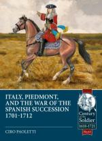 68914 - Paoletti, C. - Italy, Piedmont and the War of Spanish Succession 1701-1712
