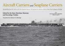69239 - Todaka, K. - Aircraft Carriers and Seaplane Carriers. Selected Photos from the Archives of the Kure Maritime Museum