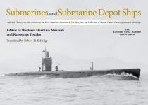 69346 - Todaka, K. - Submarines and Submarine Depot Ships. Selected Photos from the Archives of the Kure Maritime Museum