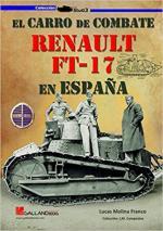 69521 - Molina Franco, L. - Carro de combate FT-17 en Espana (El)