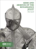 69607 - Capwell, T. - Arms and Armour of the Renaissance Joust