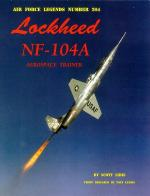 60016 - Libis-Landis, S.-T. - Air Force Legends 204: Lockheed NF-104A Aerospace Trainer