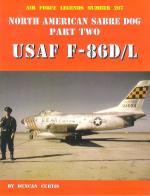 60062 - Curtis, D. - Air Force Legends 207: North American Sabre Dog Part 2: USAF F-86 D/L
