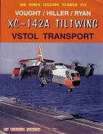 60081 - Norton, W. - Air Force Legends 213: Vought/Hiller/Ryan XC-142A Tiltwing VSTOL Transport