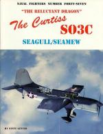 60019 - Ginter, S. - Naval Fighters 047: The 'reluctant dragon': The Curtiss SO3C, Seagull/Seamew