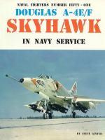 60067 - Ginter, S. - Naval Fighters 051: Douglas A-4E/F Skyhawk in Navy Service