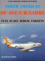 60040 - Curtis, D. - Naval Fighters 058: North American QF-86E/F/H Sabre: Full Scale Aerial Targets