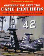 60027 - Ginter, S. - Naval Fighters 060: Grumman F9F Part 2: USMC Panthers, Includes Blue Angels, Reserves, and Argentina