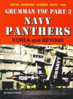 60070 - Ginter, S. - Naval Fighters 061: Grumman F9F Part 3: Navy Panthers, Korea and Beyond