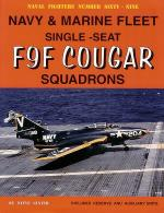 60080 - Ginter, S. - Naval Fighters 069: Navy and Marine Fleet Single-Seat F9F Cougar Squadrons. Includes Fleet, Reserve and Auxiliary Units