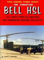 54080 - Thomason, T.H. - Naval Fighters 070: Bell HSL. US Navy's first All-Weather Anti-Submarine Warfare Helicopter